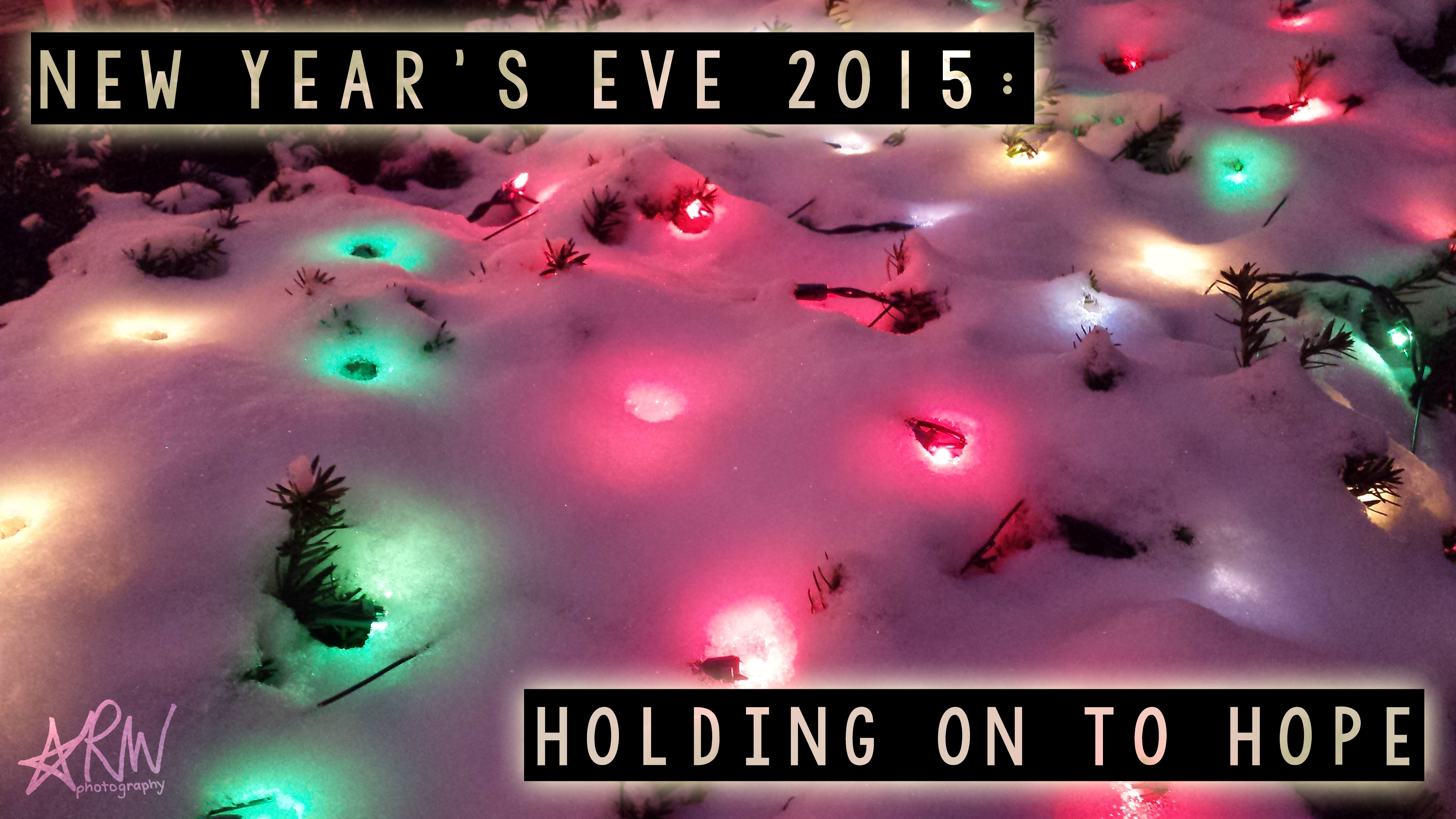 New Year's Eve 2015: Holding on to Hope